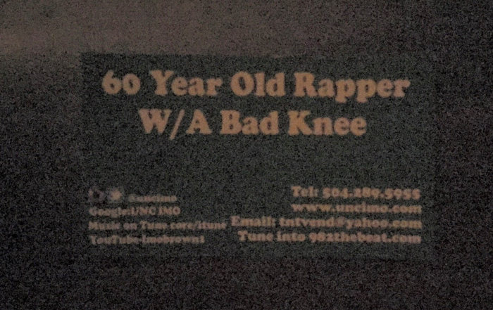 60 year old rapper w/a Bad Knee | New Orleans