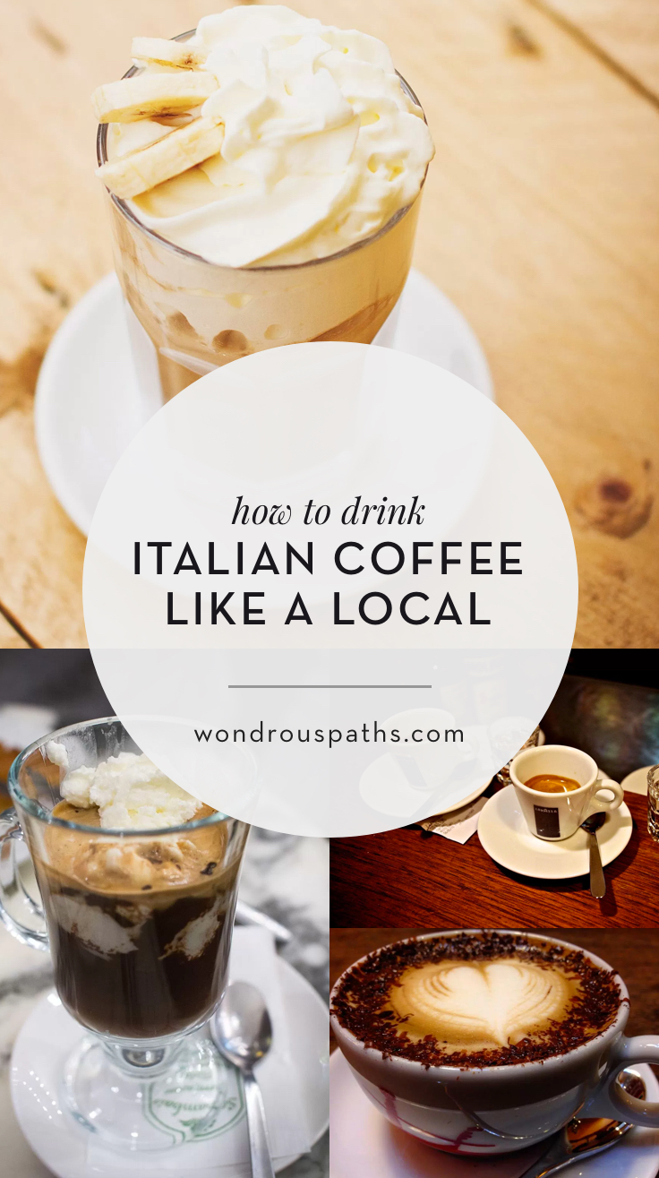 How to drink Italian coffee like a local | List of Italian coffee terms and ordering tips | Wondrous Paths
