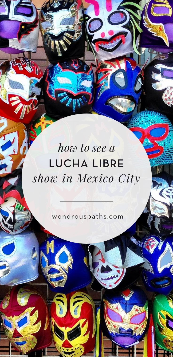 How to see a Lucha Libre Mexican Wrestling match in Mexico City | Mexican Wrestling Guide | Wondrous Paths