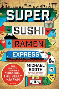 Super Sushi Ramen Express by Michael Booth