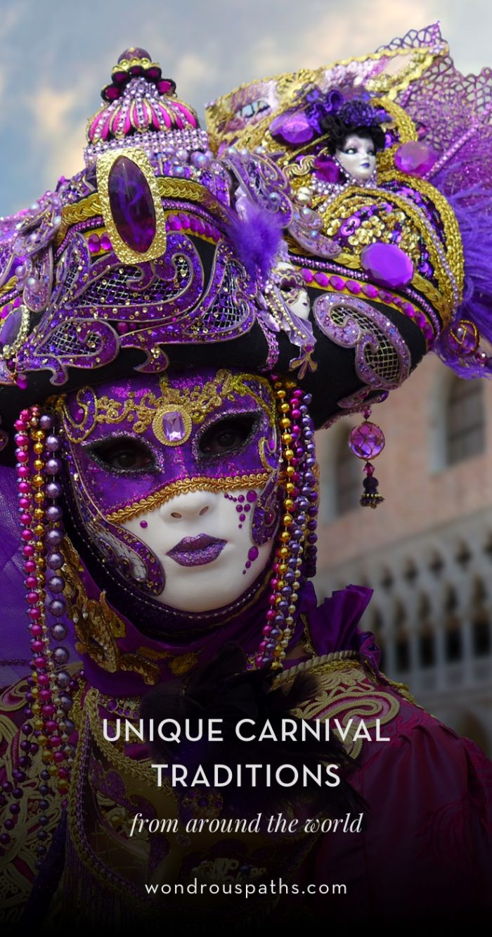 Carnivals Traditions, Parades, and Festivals around the world | Wondrous Paths #wondrouspaths
