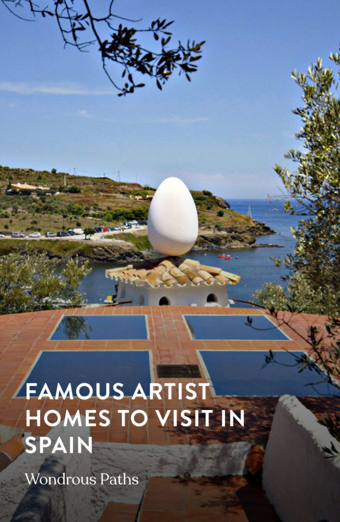 Famous artist homes to visit in Spain by Wondrous Paths